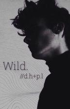 Wild. [d.h + p.l] by Kinda_Hallie