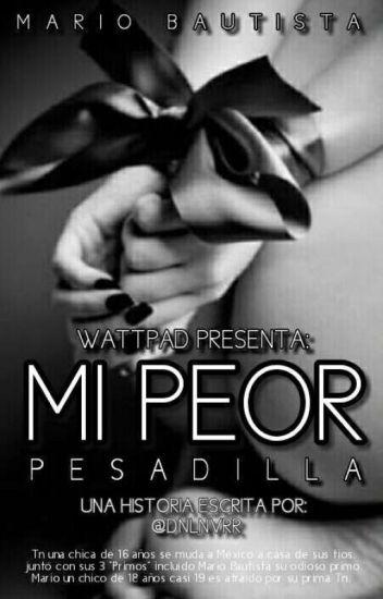 Mi Peor Pesadilla - MB ( editando )