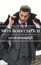 Mein Boss und ich (ManxMan) (very Slow updates) by drachenlady8