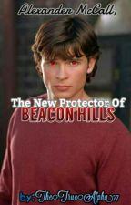 Alexander McCall, The new protector of beacon hills by thetruealpha77