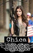 Chica Dixon  by YessMalfoyRiggs