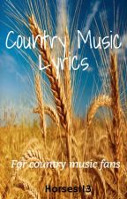 Country Music Lyrics by Horses113