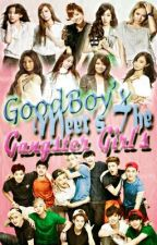 GOOD BOY'S MEETS THE GANGSTER GIRL'S (EXOSHIDAE FF.) [UNDER REVISION] by yaaannsss