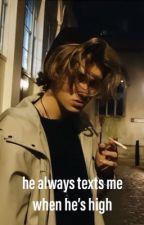 he always texts me when he's high [l.h.] by macberlykim