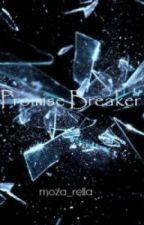 Promise Breaker by moza_rella