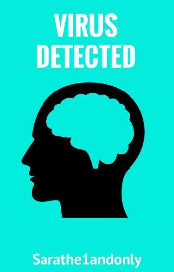 VIRUS DETECTED (on hold)