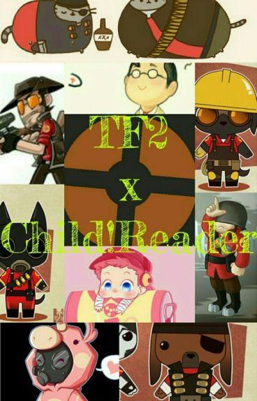 Tf2 x Child!Reader