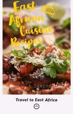 EastAfricanRecipes by sanmarieh