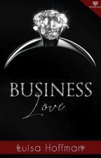 Business Love ( Ex E se... ci fosse ancora un TI Amo?) by AREZIA69