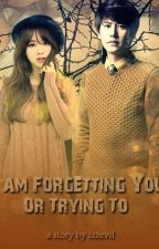 I am Forgetting You or Trying to (Kyuhyun Fanfiction) by izzevil