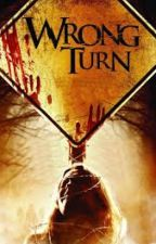 Wrong Turn by the_gamerguy212