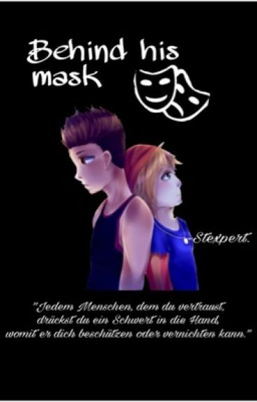 Behind his mask ~ Stexpert