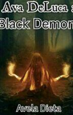 Ava DeLuca : Black Demon by AvelaDieta1