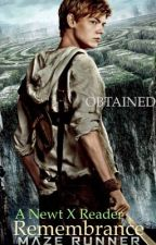 The Maze Runner: Remembrance~ Newt X Reader by Obtained