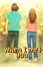 When I met you by aira_9825