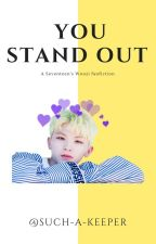 You Stand Out|Seventeen's woozi by Such-A-Keeper