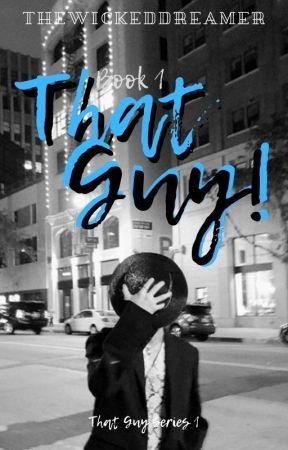 HUNHAN: That Guy! by TheWickedDreamer