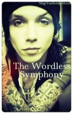 The Wordless Symphony {Andy Biersack} by SlapYouIntoOblivion