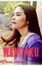 WANITAKU by Chaca_chewy
