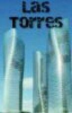 Las Torres: El torneo de la partida 7 by AriPintosx3