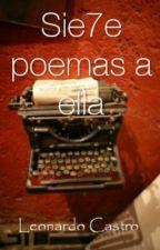 Sie7e poemas a ella by Leonardo_C