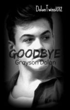 Goodbye | G.B.D by DolanTwins1012