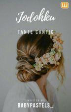 Jodohku Tante Cantik by Adninfzh_