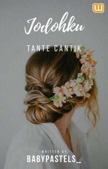 Jodohku Tante Cantik [Edited]