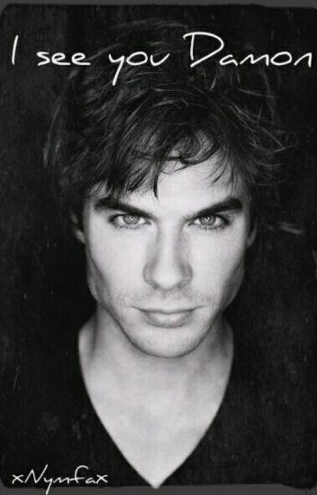 I see you Damon