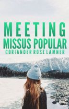 Meeting Missus Popular by TheWickedRose