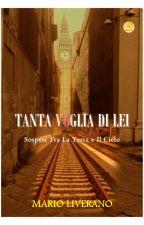 TANTA VOGLIA DI LEI by MarioLiverano