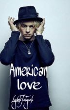 American Love |Ross Lynch <3| by LynchToLynch