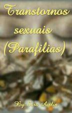 Psicologia : Parafilias by SarahAislin