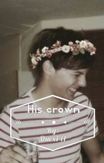 His crown|larry stylinson