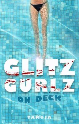 Glitz Gurlz on Deck