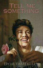 Tell me something | Cameron Dallas PL FF by ultimatellly