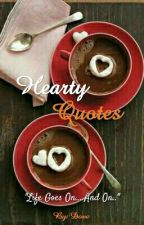 Hearty Quotes by LoveAsDove