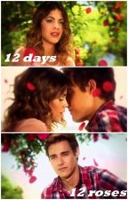 12 days / 12 roses |Jortini| by JocelynCarrilloB
