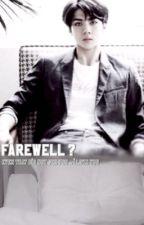 Farewell ? - ودااع ؟  by vdleun