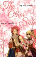 The Other Side {NaLu} by lady_lxcy_heartfilia