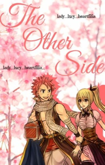 The Other Side {NaLu}