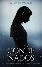 Condenados [SC #1] [Reescribiendo] by Nyhlea