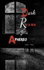 Dark Rooms by LucidInk