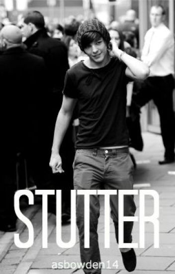 Stutter (Larry Stylinson)