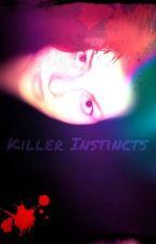 Killer Instincts by boscar321