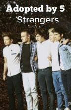 Adopted by 5 Strangers (One Direction) by QuiteLouBear
