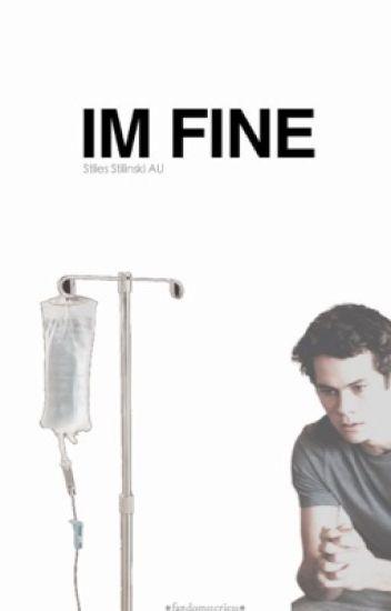 I'm fine. |stiles stilinski•