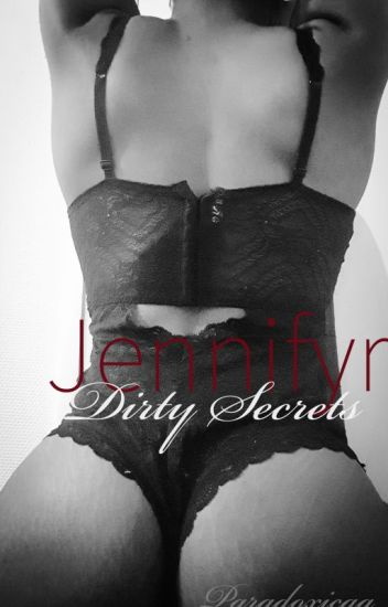 Call Me Jennifyr: Dirty Secrets.