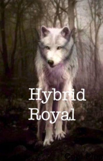 Hybrid Royal
