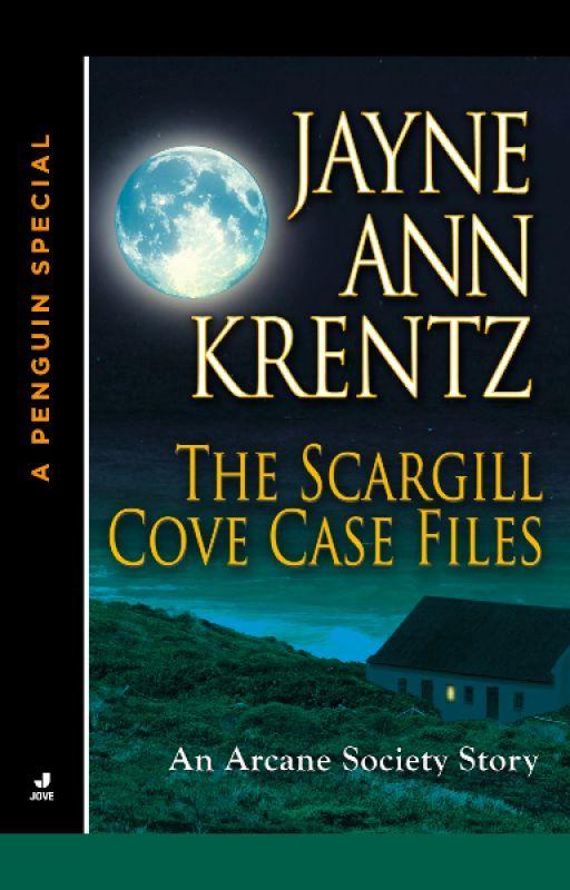 The Scargill Cove Case Files by JayneAnnKrentz